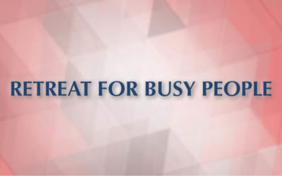 Retreat For Busy People