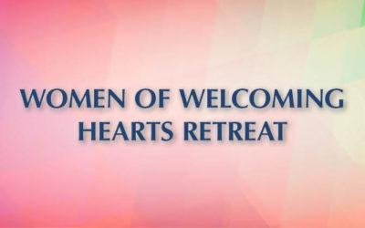 Women of Welcoming Hearts Retreat