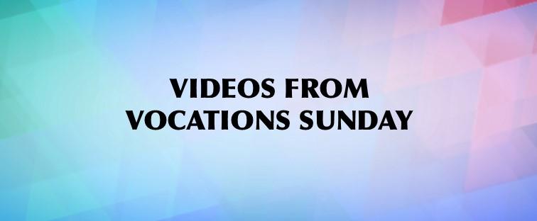 Vocations Sunday #1 Day To Go