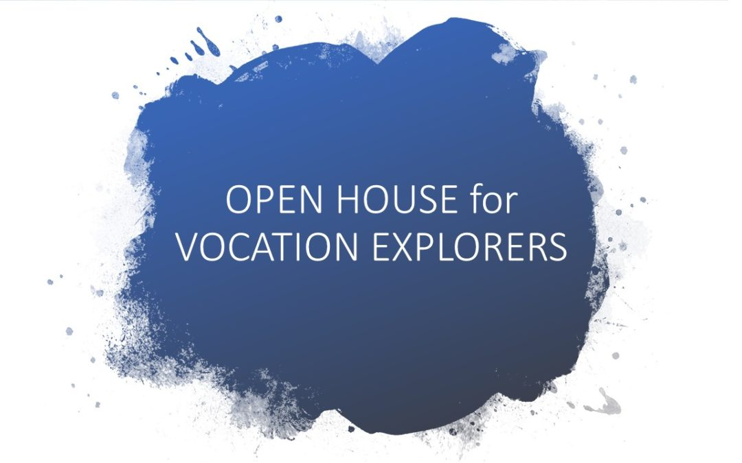 Open House for Vocation Explorers