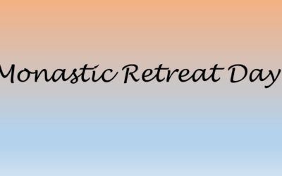 Monastic Retreat Days