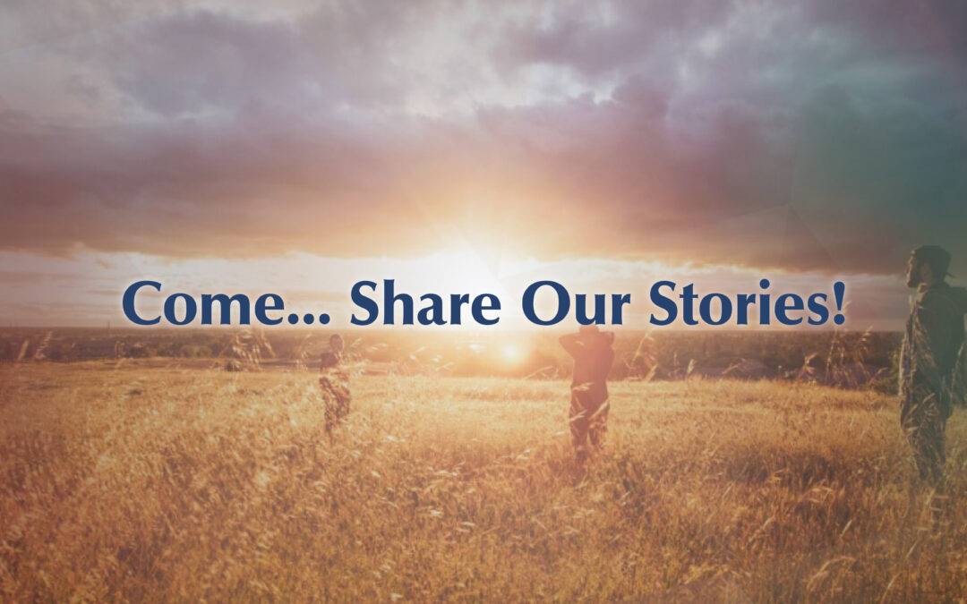 Share Our Stories